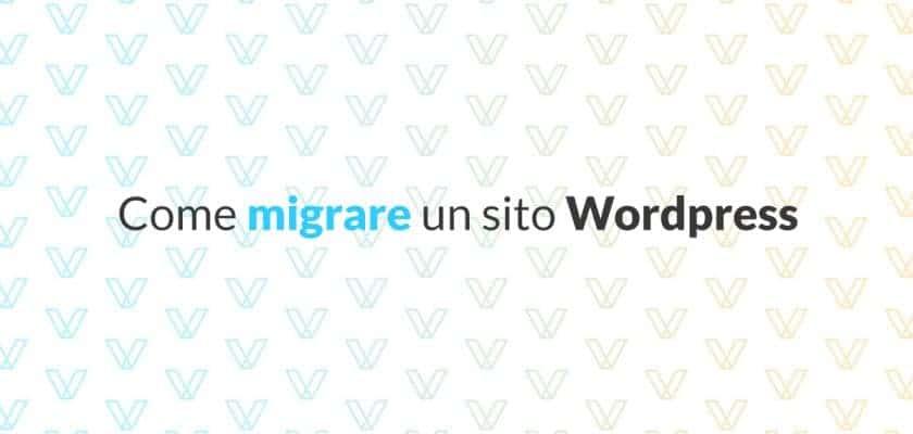 Come migrare un sito Wordpress